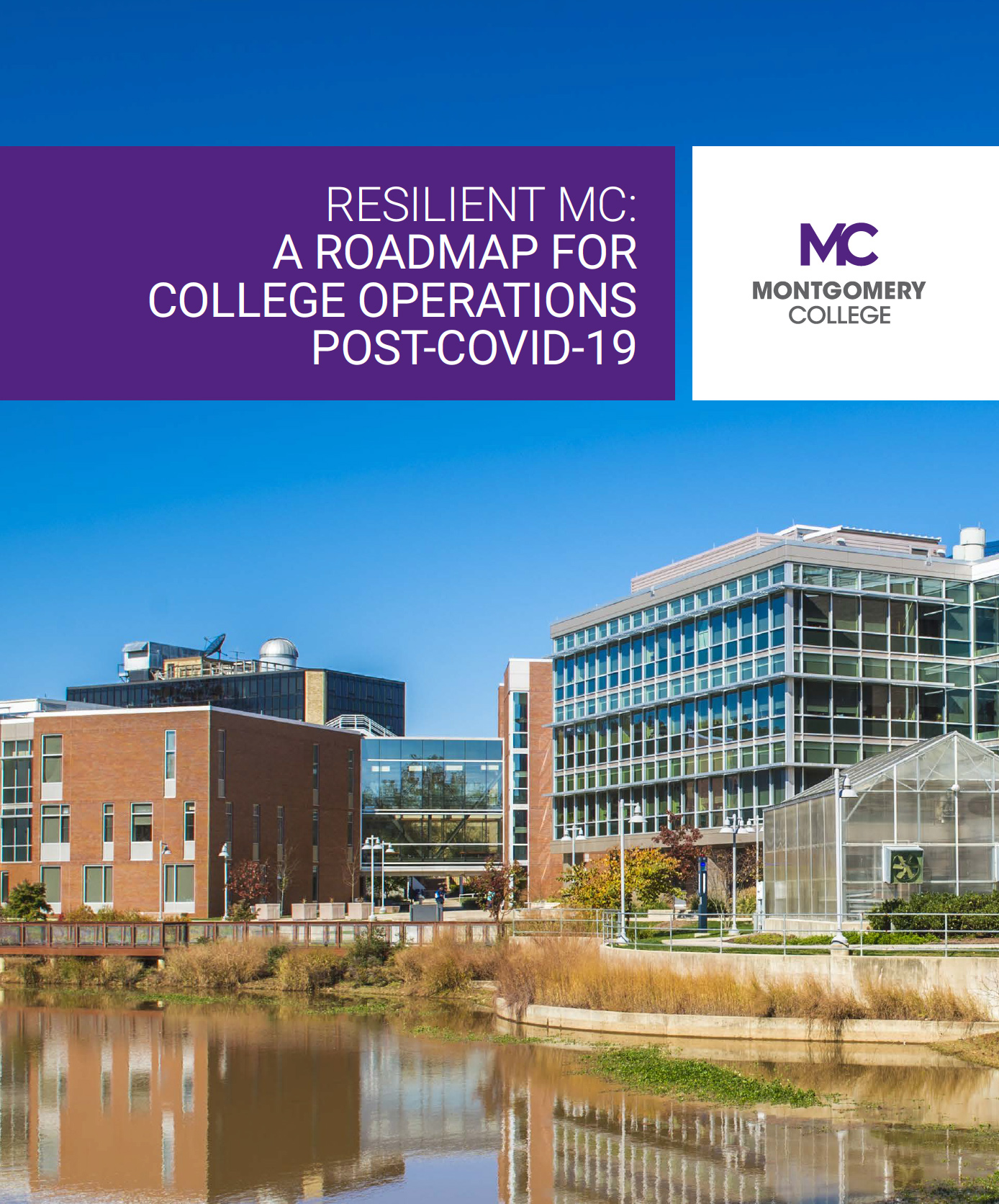 Resilient MC: A Roadmap for College Operations Post COVID-19